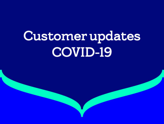 Information for customers – COVID-19