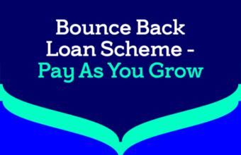 Thumbnail of Bounce Back Loan Scheme (Pay As You Grow)